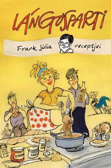 Frank Júlia - Lángosparti