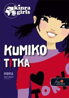 Moka - Kinra Girls 2. Kumiko titka - KEM�NY BOR�T�S