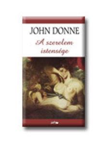 John Donne - A SZERELEM ISTENSÉGE