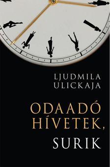 Ljudmila Ulickaja - Odaad� h�vetek, Surik