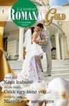 Nicola Marsh, Kimberly Lang Heidi Rice, - Romana Gold 4. k�tet (K�sz kabar�!, Csak egy t�nc volt..., N�sz�t egy szem�lyre) [eK�nyv: epub, mobi]