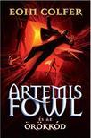 Eoin Colfer - Artemis Fowl �s az �r�kk�d
