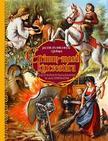 Jacob Grimm-Wilhelm Grimm - A rettenthetetlen kir�lyfi �s m�s t�rt�netek - Grimm-mes�k kincsest�ra