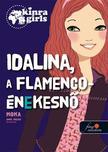 Moka - Kinra Girls 3. Idalina, a flamenco-énekesnő - KEMÉNY BORÍTÓS