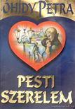 �h�dy Petra - Pesti szerelem [antikv�r]