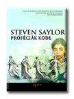 Steven Saylor - Próféciák köde