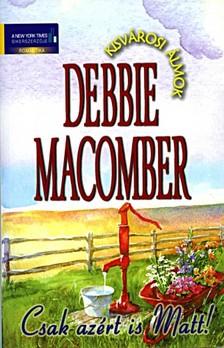 Debbie Macomber - Csak az�rt is Matt [eK�nyv: epub, mobi]