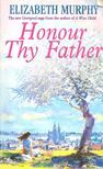 MURPHY, ELIZABETH - Honour Thy Father [antikv�r]