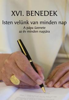 XVI. Benedek p�pa - Isten vel�nk van minden nap
