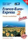 13298/M/NAT - France-Euro-Express 2 Nouveau Francia munkaf�zet [13298/M/NAT]