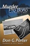 Porter Don - Murder Pro Bono [eK�nyv: epub,  mobi]