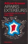 Alfred Grosser - Affaires ext�rieures [antikv�r]