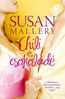 Susan Mallery - Chili és csokoládé [eKönyv: epub, mobi]