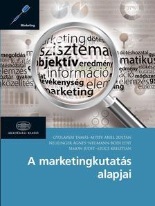GYULAV�RI ZOLT�N - MITEV ARIEL ZOLT�N - - A marketingkutat�s alapjai