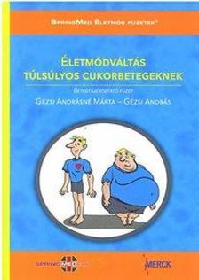 Gézsi Andrásné, Gézsi András - Életmódváltás túlsúlyos cukorbetegeknek + CD