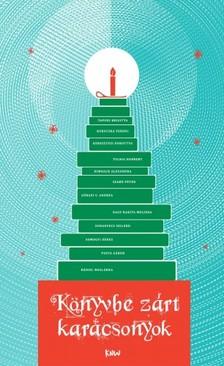 Nádasi Krisz - Könyvbe zárt karácsonyok - Tizenkét meghitt, karácsonyi történet [eKönyv: epub, mobi]