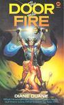 DUANE, DIANE - The Door into Fire [antikv�r]