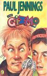 JENNINGS, PAUL - The Gizmo [antikvár]