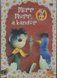 FOKY OTT� - MIRR MURR, A KANDUR 4.