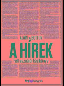 Alain de Botton - A h�rek - Felhaszn�l�i k�zik�nyv