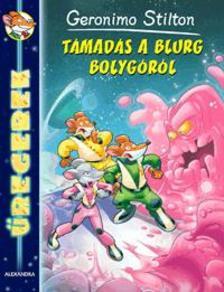 Geronimo Stilton - T�mad�s a Blurg bolyg�r�l