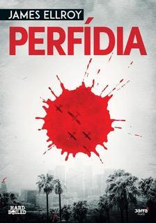 James Ellroy - Perf�dia