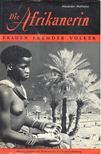 MUTHESIUS, ALEXANDER - Die Afrikanerin [antikv�r]