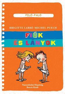 Brigitte Labbé, Michel Puech - Fiúk és lányok