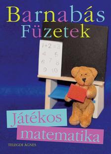 Telegdi �gnes - BARNAB�S MACK� F�ZETEK - J�T�KOS MATEMATIKA