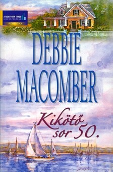 Debbie Macomber - Kik�t� sor 50. [eK�nyv: epub, mobi]