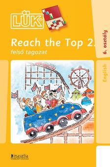 TÖRÖK ÁGNES (SZERK.) - Reach The Top 2 - felső tagozat