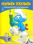 kiadó - HUPIKÉK TÖRPIKÉK - FOGLALKOZTATÓ NAGYOBBAKNAK
