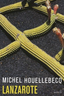 Michel Houellebecq - Lanzarote [eK�nyv: epub, mobi]