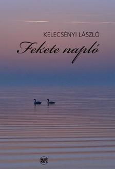 Kelecsényi László - Fekete napló