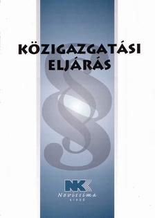 jogszab�ly - K�zigazgat�si elj�r�s - 2016. janu�r 20.