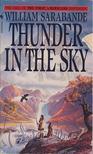 SARABANDE, WILLIAM - Thunder in the sky [antikv�r]
