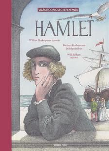 William Shakespeare-Barbara Kindermann - HAMLET - VIL�GIRODALOM GYEREKEKNEK