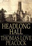 Peacock Thomas Love - Headlong Hall [eK�nyv: epub,  mobi]