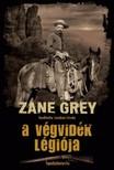 Grey Zane - A v�gvid�k l�gi�ja [eK�nyv: epub,  mobi]