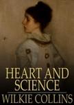 Wilkie Collins - Heart and Science [eKönyv: epub,  mobi]
