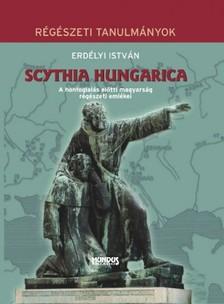 ERD�LYI ISTV�N - Scythia Hungarica [eK�nyv: pdf]