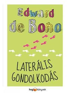 EDWARD DE BONO - Later�lis gondolkod�s