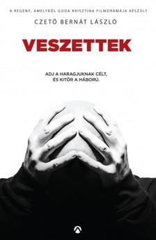 László Czető-Bernáth - Veszettek [eKönyv: epub, mobi]