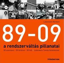 Lobenwein Norbert - 89-09 - A RENDSZERV�LT�S PILLANATAI