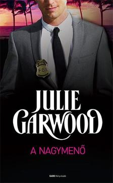 Julie Garwood - A nagymenő