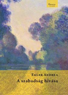 Ekler Andrea - A szabads�g h�v�sa