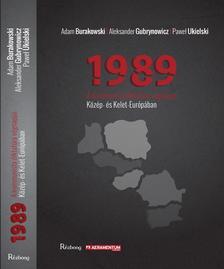 Adam Burakowski, Aleksander Gubrinowicz, Paweł Ukielski - 1989