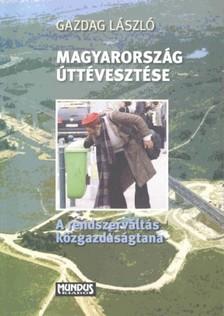 Gazdag László - Magyarország úttévesztése [eKönyv: pdf]