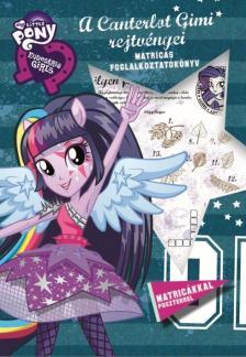 - My Little Pony - A Canterlot Gimi rejtvényei