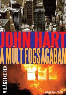 John Hart - A múlt fogságában